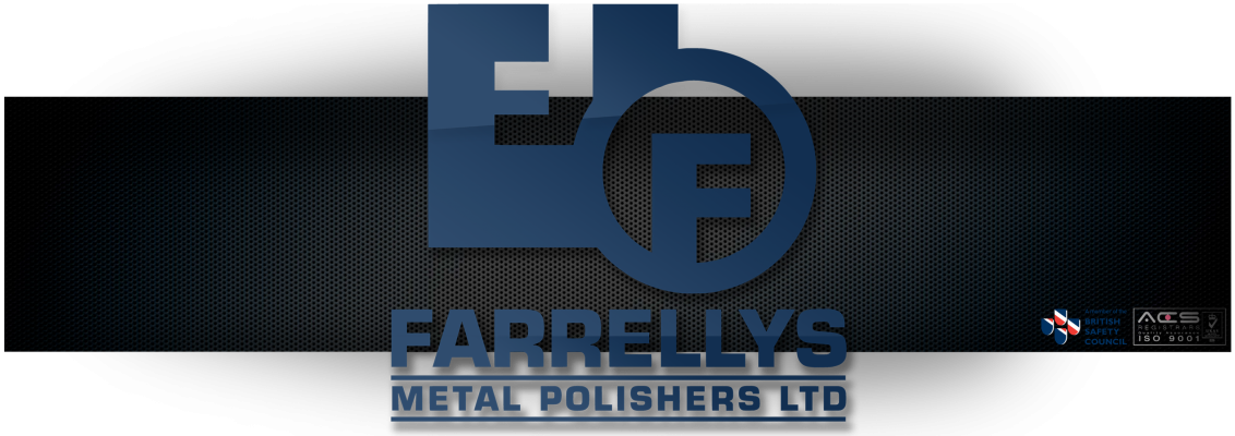Farrelly's Metal Polishers Ltd. | Europe's Largest Metal Polisher